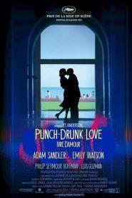 Punch-drunk love – Ivre d'amour