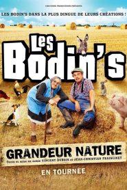Les Bodin's : Grandeur Nature (Spectacle)