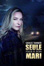Grace Tanner, seule face à son mari