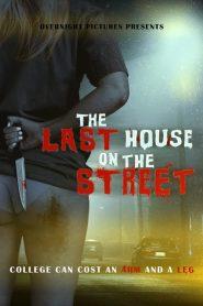 The Last House on the Street