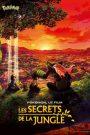 Pokémon, le film : Les secrets de la jungle
